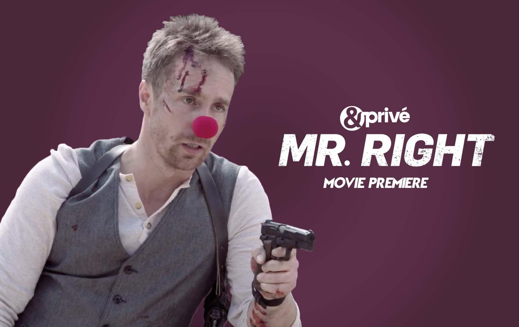 Mr Right & prive